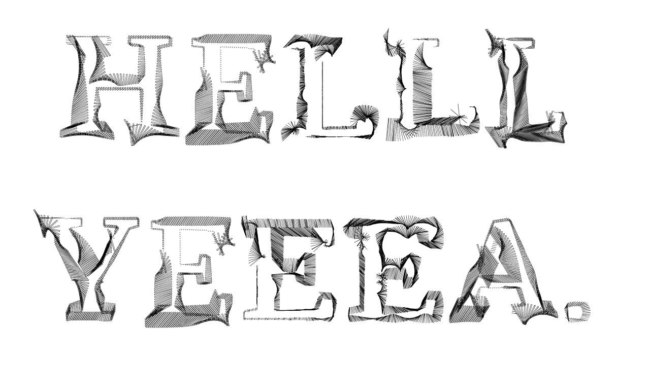 Helll+yeeea